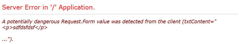 بررسی  خطای A potentially dangerous Request.Form value was detected from the client